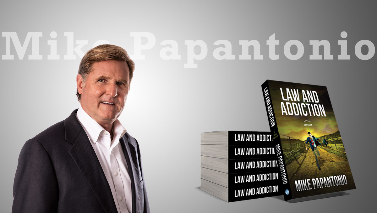 Mike Papantonio books: Law and Addiction